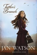 Tattler's Branch (#02 in Skip Rock Series) eBook