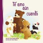Te Amo Aun Cuando eBook