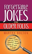 Forgettable Jokes For Older Folks eBook