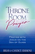 Throne Room Prayer eBook