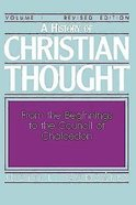 A History of Christian Thought (Vol 1) eBook