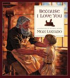 Because I Love You eBook