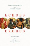 Echoes of Exodus eBook