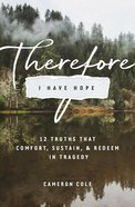 Therefore I Have Hope eBook