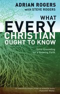 What Every Christian Ought to Know eBook