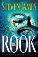 The Rook (#02 in The Bowers Files Series) eBook