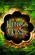 Kings War (The Kinsman Chronicles Book #3) (#03 in Kinsman Chronicles Series)