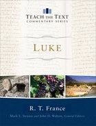 Luke (Teach The Text Commentary Series) eBook