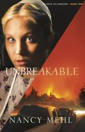 Unbreakable (#02 in Road To Kingdom Series) eBook
