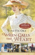 Wcth #01: When Calls the Heart (Movie Edition) (#01 in Canadian West Series)