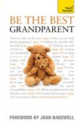 Be the Best Grandparent: Teach Yourself eBook