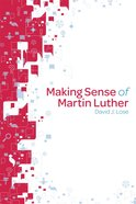 Making Sense of Martin Luther (Participant Book) Paperback