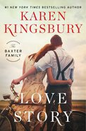 Love Story (Baxter Family Series) eBook