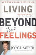 Living Beyond Your Feelings eBook
