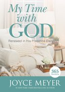 My Time With God (365 Daily Devotions Series)