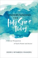 Understanding the Holy Spirit Today eBook