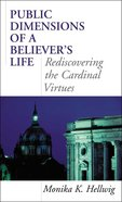 Public Dimensions of a Believer's Life eBook
