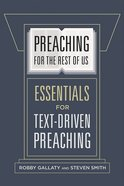 Preaching For the Rest of Us eBook