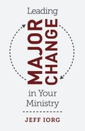 Leading Major Change in Your Ministry eBook