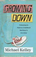 Growing Down eBook