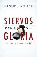 Siervos Para Su Gloria eBook