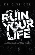 How to Ruin Your Life eBook