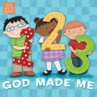 1, 2, 3 God Made Me (Little Words Matter Series) eBook