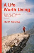 A Life Worth Living (Alpha Course) eBook