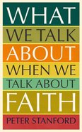 What We Talk About When We Talk About Faith eBook
