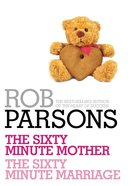 2in1: The Sixty Minute Mother, the Sixty Minute Marriage eBook