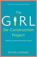 The Girl De-Construction Project eBook