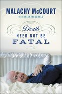Death Need Not Be Fatal eBook