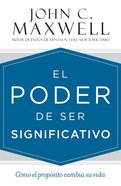 Poder De Ser Significativo, El eBook