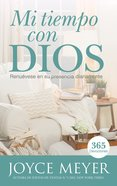 Mi Tiempo Con Dios (365 Daily Devotions Series) eBook