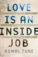 Love is An Inside Job eBook