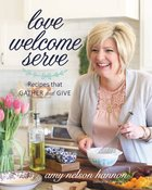 Love Welcome Serve eBook