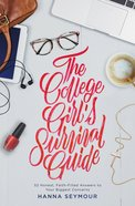The College Girl's Survival Guide eBook