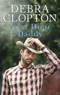 Next Door Daddy (Love Inspired Series) eBook