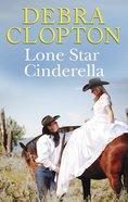 Lone Star Cinderella (Love Inspired Series) eBook