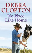 No Place Like Home (Love Inspired Series) eBook