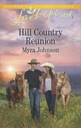 Hill Country Reunion (Love Inspired Series) eBook
