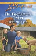 The Firefighter's Twins (Love Inspired Series) eBook