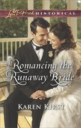 Romancing the Runaway Bride (Return to Cowboy Creek) (Love Inspired Series Historical) eBook