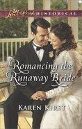 Romancing the Runaway Bride (Return to Cowboy Creek) (Love Inspired Historical Series) eBook