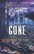 Gone (Fbi: Special Crimes Unit) (Love Inspired Suspense Series) eBook