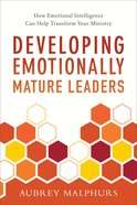 Developing Emotionally Mature Leaders eBook