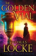 The Golden Vial (#03 in Legends Of The Realm Series) eBook