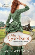 The Love Knot (Hearts Entwined Collection) eBook