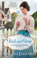 Tied and True (Hearts Entwined Collection) eBook