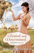 Bound and Determined (Hearts Entwined Collection) eBook